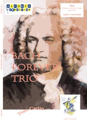 Bach forever trio - Yves Carlin - Partition - laflutedepan.com