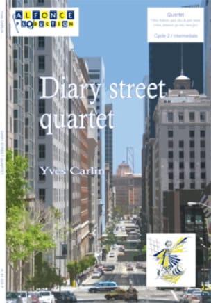 Yves Carlin - Diary street quartet - Partition - di-arezzo.fr