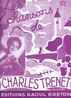 Charles Trenet - The Songs of Trenet Album N ° 3 - Sheet Music - di-arezzo.com
