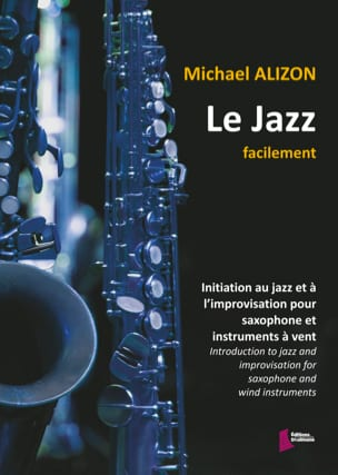 Michael Alizon - Le jazz facilement - Partition - di-arezzo.fr