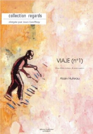 Alain Huteau - Viaje N° 1 - Partition - di-arezzo.fr