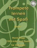 Horst Rapp - Trompete Lernen mit Spass Band 1 - Partition - di-arezzo.fr
