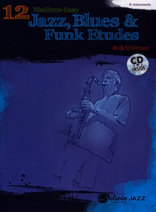 12 Medium-Easy Jazz, Blues & Funk Etudes Bob Mintzer laflutedepan