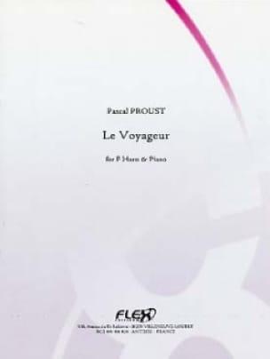 Le voyageur - Pascal Proust - Partition - Cor - laflutedepan.com