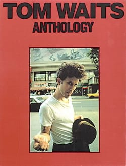 Tom Waits - Anthology - Sheet Music - di-arezzo.co.uk