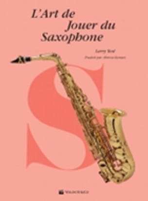 Larry Teal - The Art of Playing the Saxophone - Sheet Music - di-arezzo.co.uk