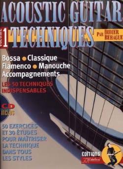 Didier Béhague & Jean-Jacques Rébillard - Acoustic Guitare Techniques Volume 1 - Partition - di-arezzo.fr