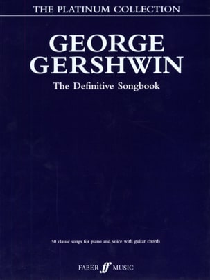 George Gershwin - The Definitive Songbook - The Platinum Collection - Partition - di-arezzo.fr