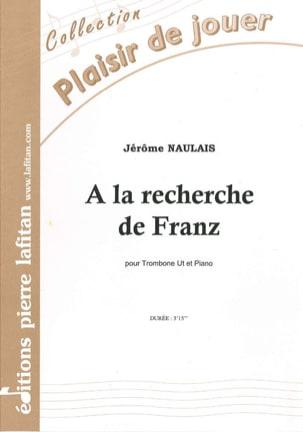A la Recherche de Franz Jérôme Naulais Partition laflutedepan