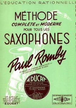 Paul Romby - Méthode Complete et Moderne Pour Tous les Saxophones - Partition - di-arezzo.fr