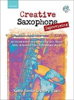 Santin Kellie / Clark Cheryl - Creative Saxophone Improvising - Sheet Music - di-arezzo.com