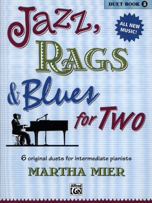 Jazz, Rags & Blues for Two - Duet Book 2 Martha Mier laflutedepan