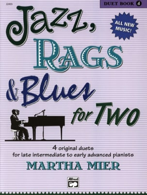 Martha Mier - Jazz, Rags & Blues for Two - Duet Book 4 - Partition - di-arezzo.fr