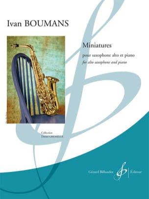 Miniatures - Ivan Boumans - Partition - Saxophone - laflutedepan.com