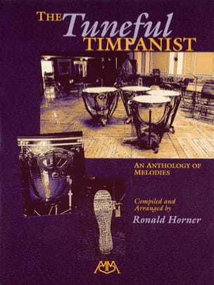 Ronald Horner - The Tuneful Timpanist - An Anthology of Melodies - Partition - di-arezzo.fr