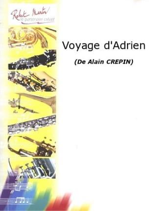 Alain Crepin - Le voyage d'Hadrien - Partition - di-arezzo.fr