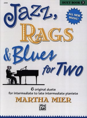 Martha Mier - Jazz, Rags & Blues for Two - Duet Book 3 - Partition - di-arezzo.fr