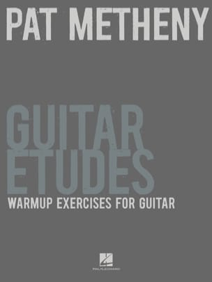 Pat Metheny Guitar Etudes - Warmup Exercices for Guitar - laflutedepan.com