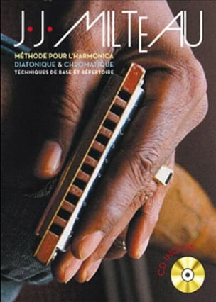 Jean-Jacques Milteau - Method for Diatonic Harmonica - Chromatic - Sheet Music - di-arezzo.co.uk