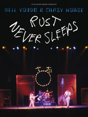 Neil Young & Crazy Horse - Rust Never Sleeps - laflutedepan.com