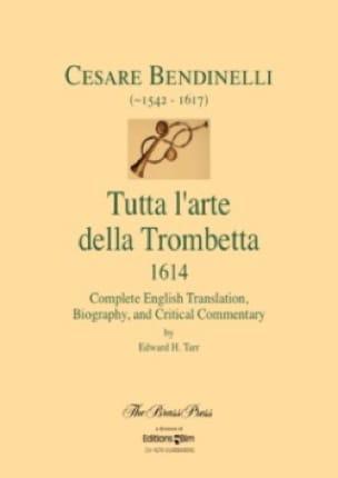 Cesare Bendinelli - Tutta The Arte Della Trombetta 1614 - Complete English Translation - Sheet Music - di-arezzo.com