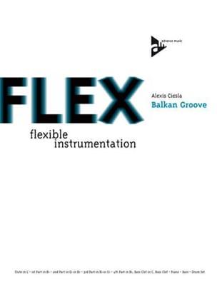 Alexis Ciesla - Balkan Groove - Flex - Sheet Music - di-arezzo.com