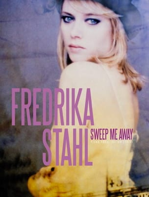 Fredrika Stahl - Sweep Me Away - Sheet Music - di-arezzo.co.uk
