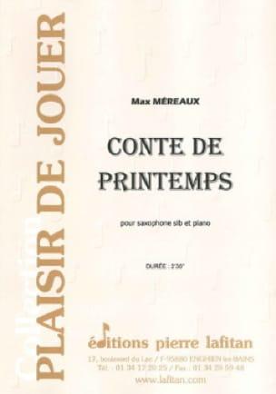 Conte de printemps Max Méreaux Partition Saxophone - laflutedepan
