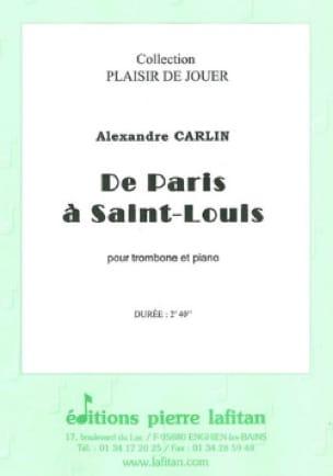 Alexandre Carlin - De paris à Saint-Louis - Partition - di-arezzo.fr