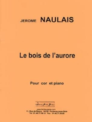 Jérôme Naulais - The Wood of Dawn - Sheet Music - di-arezzo.com