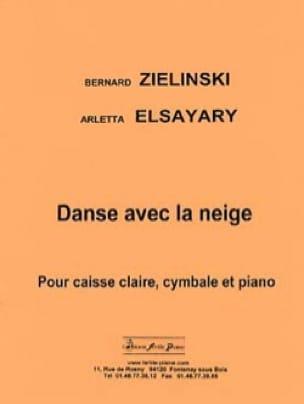 Zielinski Bernard / Elsayary Arletta - Danse Avec la Neige - Partition - di-arezzo.fr