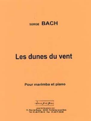 Serge Bach - Les Dunes du Vent - Partition - di-arezzo.fr