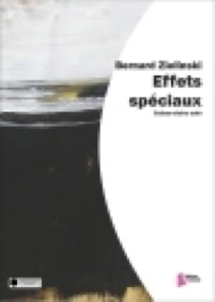 Bernard Zielinski - Special effects - Sheet Music - di-arezzo.com