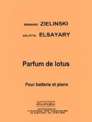 Zielinski Bernard / Elsayary Arletta - Parfum de lotus - Partition - di-arezzo.fr