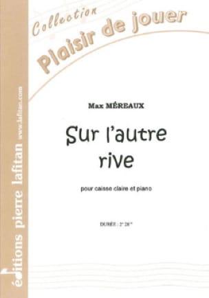 Max Méreaux - Sur L' Autre Rive - Partition - di-arezzo.fr