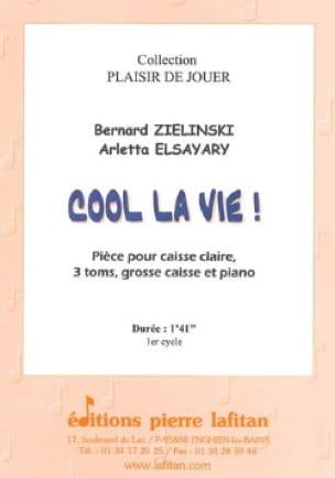 Zielinski Bernard / Elsayary Arletta - Cool Life! - Sheet Music - di-arezzo.com
