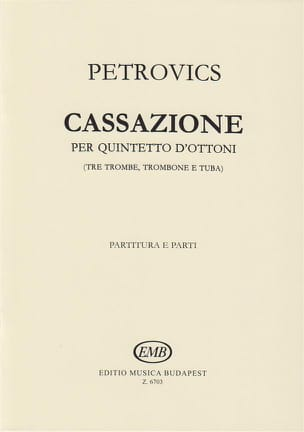Cassazione Per Quintetto d' Ottoni - Emil Petrovics - laflutedepan.com