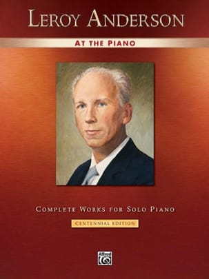 Leroy Anderson - Leroy Anderson at the piano - Partition - di-arezzo.fr