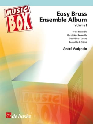 André Waignein - Easy brass ensemble album volume 1 - Music box - Partition - di-arezzo.fr