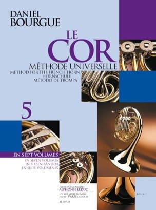 Daniel Bourgue - Le Cor Méthode Universelle Volume 5 - Partition - di-arezzo.fr
