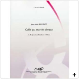 Jean-Marc Boudet - Celle Qui Marche Devant - Partition - di-arezzo.fr