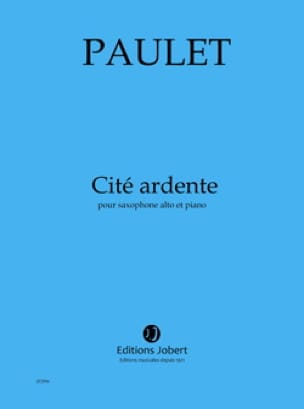 Vincent Paulet - Ardent City - Sheet Music - di-arezzo.co.uk
