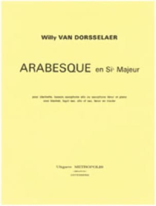Dorsselaer Willy Van - Arabesque en sib majeur - Partition - di-arezzo.fr