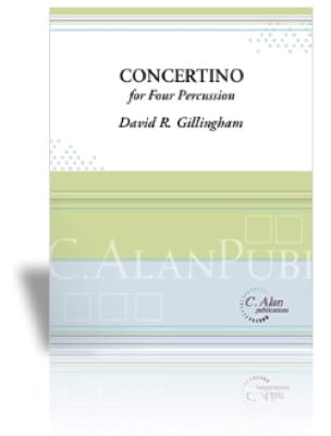 David R. Gillingham - Concertino For Four Percussion - Partition - di-arezzo.fr
