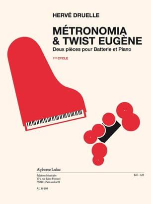 Hervé Druelle - Métronomia & Twist Eugène - Partition - di-arezzo.fr