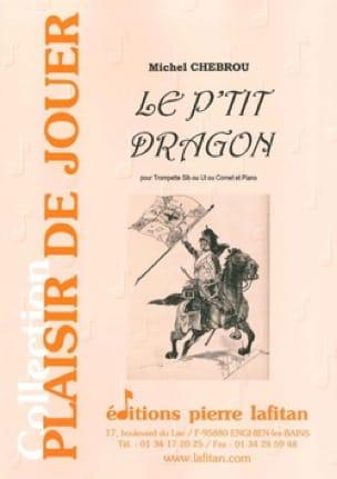 Le P'tit Dragon - Michel Chebrou - Partition - laflutedepan.com