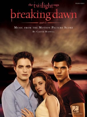 Carter Burwell - The Twilight Saga - Breaking Dawn Part 1 - Sheet Music - di-arezzo.com