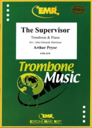 Arthur Pryor - The Supervisor - Partition - di-arezzo.fr