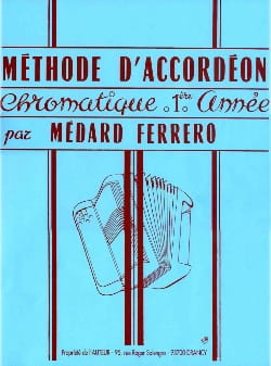 Médard Ferrero - 1st year chromatic accordion method - Blue - Sheet Music - di-arezzo.co.uk