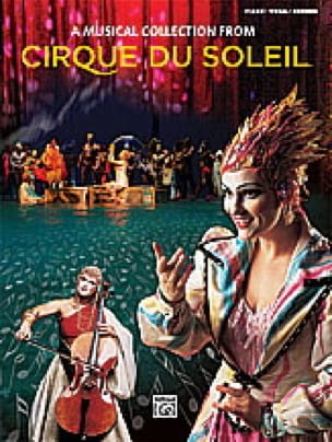 - Cirque du Soleil - A Musical Collection - Partition - di-arezzo.fr